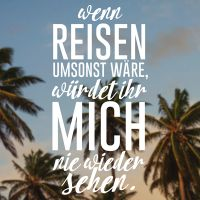 Wenn ich reise - VISUAL STATEMENTS
