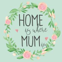 Home is Mum Rosenprint - DeinDesign