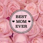 Best Mom Ever - DeinDesign