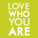 love who you are - VISUAL STATEMENTS